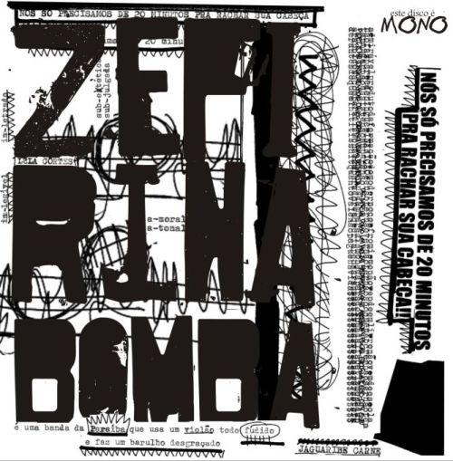 2º disco da banda paraibana ZEFIRINA BOMBA